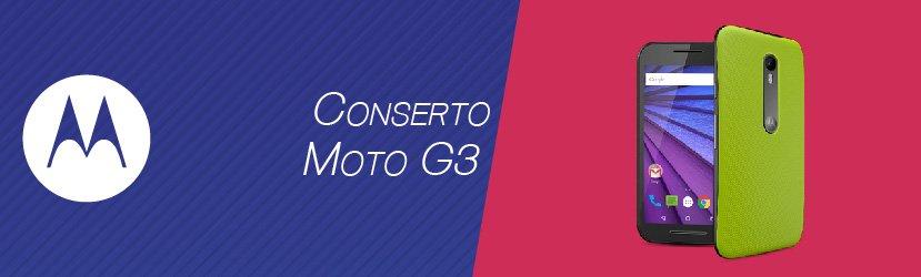 Conserto Moto G3