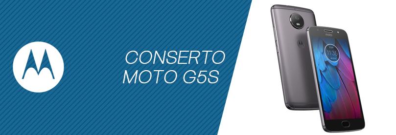 Conserto Moto G5S