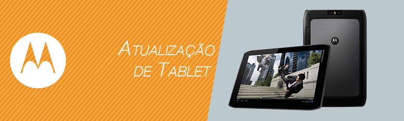 Atualização Tablet Motorola