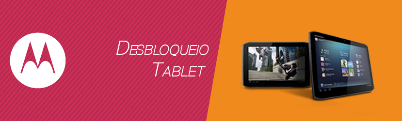 Desbloqueio de Tablet Motorola