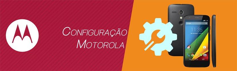 Configuração Motorola