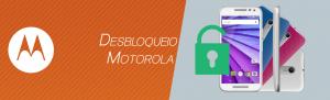 Desbloqueio Motorola