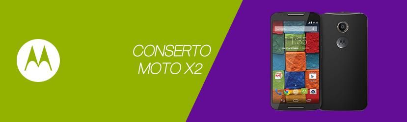Conserto Moto X2