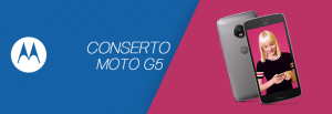 Conserto Moto G5