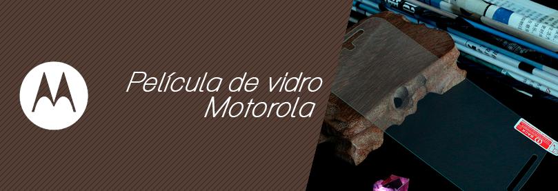 Película de Vidro Motorola