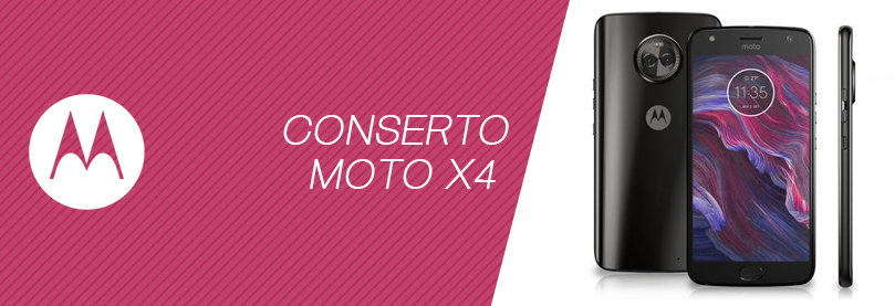 Conserto Moto X4