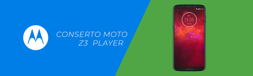 Conserto Moto Z3 Player