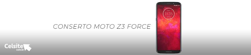 Conserto Moto Z3 Force