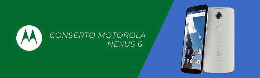 Conserto Motorola Nexus 6