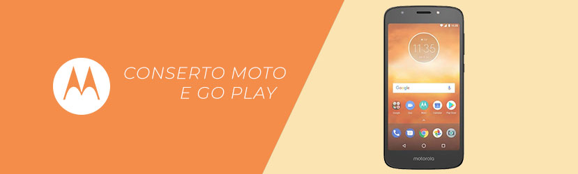 Conserto Moto e5 Play Go