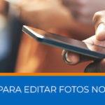 Aplicativos Para Editar Fotos no Motorola